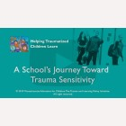 A School's Journey Toward Trauma-Sensitivity