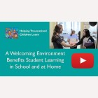 A welcoming environment benefits student learning in school and at home
