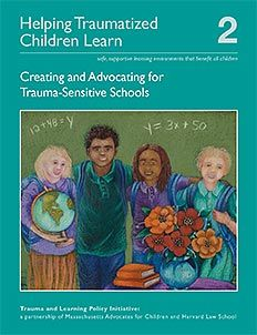 Cover of Creating and Advocating for Trauma-Sensitive Schools - Artwork by Phoebe Stone