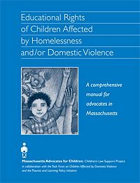 Educational Rights of Children Affected by Homelessness and/or Domestic Violence