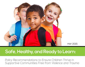 Safe, Health, and Ready to Learn