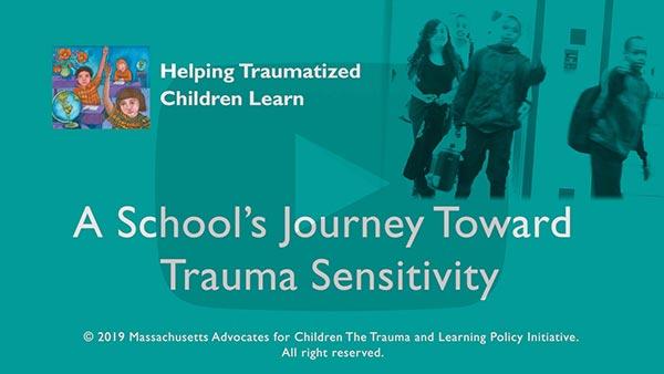 A School's Journey Toward Trauma-Sensitivity